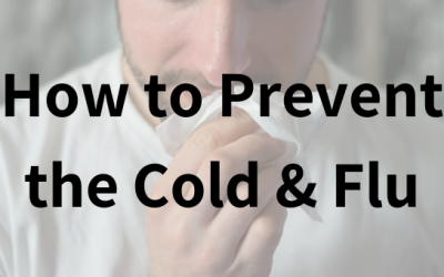 How to Prevent the Cold and Flu