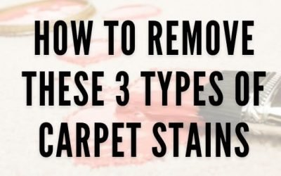 How to Remove these 3 Types of Carpet Stains